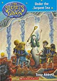 Under the Serpent Sea (The Secrets of Droon)