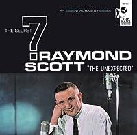 Raymond Scott & the Secret 7 [Analog]