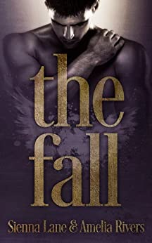 The Fall by [Lane, Sienna, Rivers, Amelia]