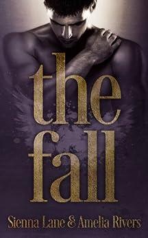 The Fall by [Lane, Sienna, Rivers, Amelia]