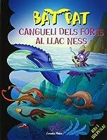 Bat Pat 13. Un cangueli al Llac Ness