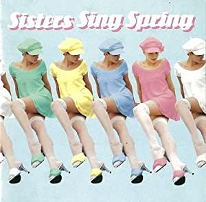 春の歌/Sisters Sing Spring