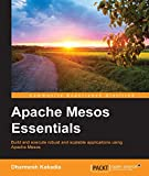 Apache Mesos Essentials (English Edition)