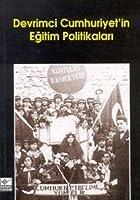 Devrimci Cumhuriyetin Egitim Politikalari