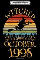 Composition Notebook: Womens Witched Since October 1998 Halloween 21st Birthday Costume  Journal/Notebook Blank Lined Ruled 6x9 100 Pages