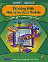 Connected Mathematics 2: Thinking with Mathematical Models: Linear and Inverse Variation