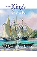In the King's Name (The Bolitho Novels)