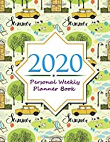 2020 Personal Weekly Planner Book: 2020 Daily, Weekly and Monthly Schedule/Planbook for You to Have A Wonderful Life!