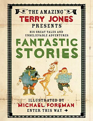 Download Fantastic Stories (Fantastic World of Terry Jones) 1843651629
