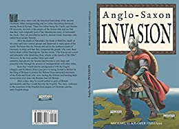 Anglo-Saxon Invasion by [Kramer OMIEAust., Michael G]