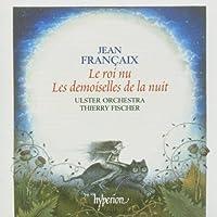 Roi Nu / Les Demoiselles De La Nuit; Le roi nu (2005-04-12)