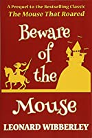 Beware of the Mouse (Grand Fenwick)