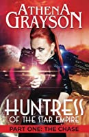 The Chase (Huntress of the Star Empire)