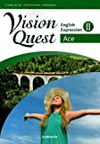 Vision Quest English Expression Ⅱ Ace [平成30年度改訂] 文部科学省検定済教科書 [61啓林館/英Ⅱ322]