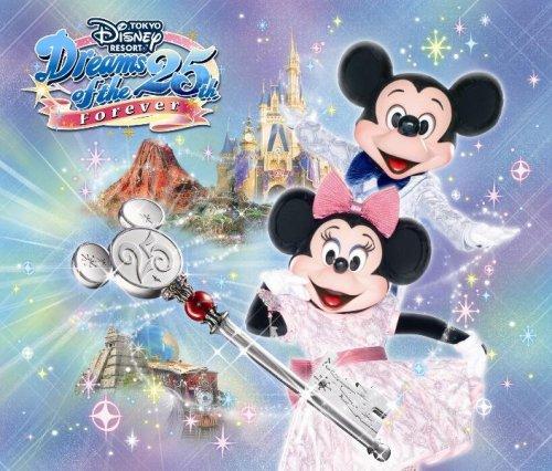 東京ディズニーリゾート ドリームス・オブ・25th 〜フォーエバー