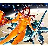 GUNDAM SONG COVERS 2