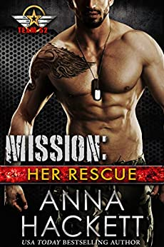 Mission: Her Rescue (Team 52 Book 2) by [Hackett, Anna]