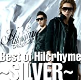 Best of Hilcrhyme 〜SILVER〜