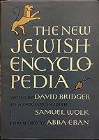 The New Jewish Encyclopedia. Foreward By Abba Eban [並行輸入品]