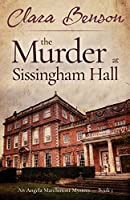 The Murder at Sissingham Hall (An Angela Marchmont Mystery)