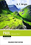 Paul for Everyone: Romans - Chapters 1-8 (New Testament for Everyone)