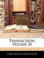 Transaction, Volume 24