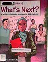 What's Next? Introductory Book 2: A Multilevel Phonics Approach for ESL Students