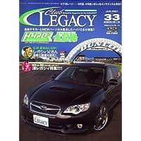 Club LEGACY (クラブ レガシィ) 2007年 06月号 [雑誌]