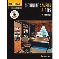 Hal Leonard Recording Method Book 4: Sequencing Samples & Loops (Book/DVD) (並行輸入)