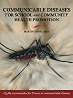 Communicable Diseases for School and Community Health Promotion