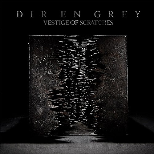 DIR EN GREY – VESTIGE OF SCRATCHES [FLAC + MP3 320 / CD] [2018.01.02]