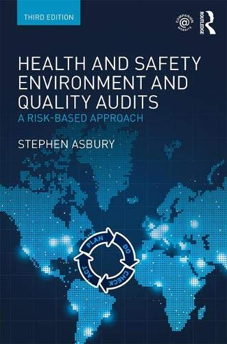 Download Health and Safety, Environment and Quality Audits: A Risk-based Approach 0815375395