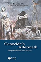 Genocide's Aftermath: Responsibility and Repair (Metaphilosophy)