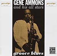 Groove Blues by Gene Ammons (1992-05-03)