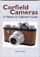 Corfield Cameras: A History and Collectors Guide