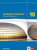 Lambacher Schweizer - Ausgabe fuer Niedersachsen G9. Schuelerbuch 10. Schuljahr. Mathematik fuer Gymnasien