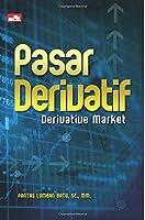 Pasar Derivatif Derivative Market (Indonesian Edition) [並行輸入品]