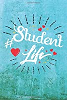 Student Life: Best Gift Ideas Life Quotes Blank Line Notebook and Diary to Write. Best Gift for Everyone, Pages of Lined & Blank Paper