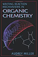 Writing Reaction Mechanisms in Organic Chemistry