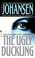 The Ugly Duckling: A Novel