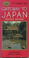 日本旅行ガイド―Gateway to Japan (A Kodansha guide)