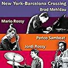 New York Barcelona Crossing Vol.1