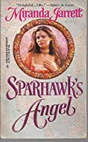 Sparhawk'S Angel (Harlequin Historical)