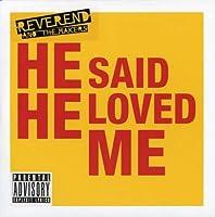 He Said He Loved Me [7 inch Analog]