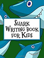 "Shark Writing Book For Kids: Cartoon Shark Writing Notebook for Kids. This colorful Shark notebook measures  8.5"" X 11"" inches in size and it has 110 pages.  Practice Cursive Writing."