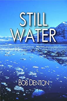 Still Water (Tom Carter series Book 1) by [Denton, Bob]