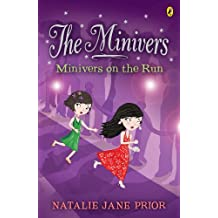 The Minivers: Minivers on the Run Book One: Minivers on the Run Book One