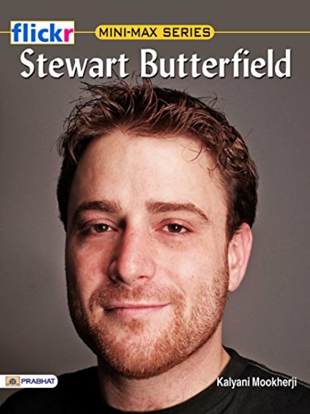 言う泣き叫ぶ世界に死んだStewart Butterfield (English Edition)
