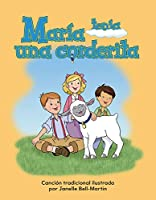 Maria tenia una corderita / Mary Had A Little Lamb (Literacy, Language, and Learning)