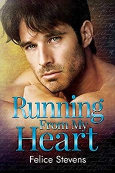 Running From My Heart (Rock Bottom Book 3) by [Stevens, Felice]